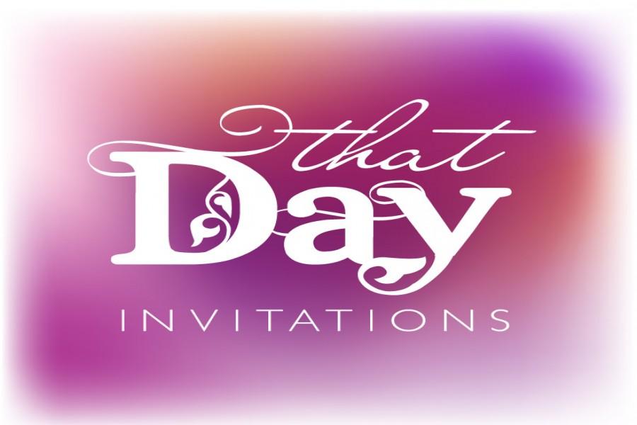 That Day Invites